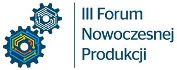 III Forum Nowoczesnej Produkcji