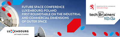 Luxebourg-Poland First Rountable on the Industrial and Commercial Dimensions of Outer Space