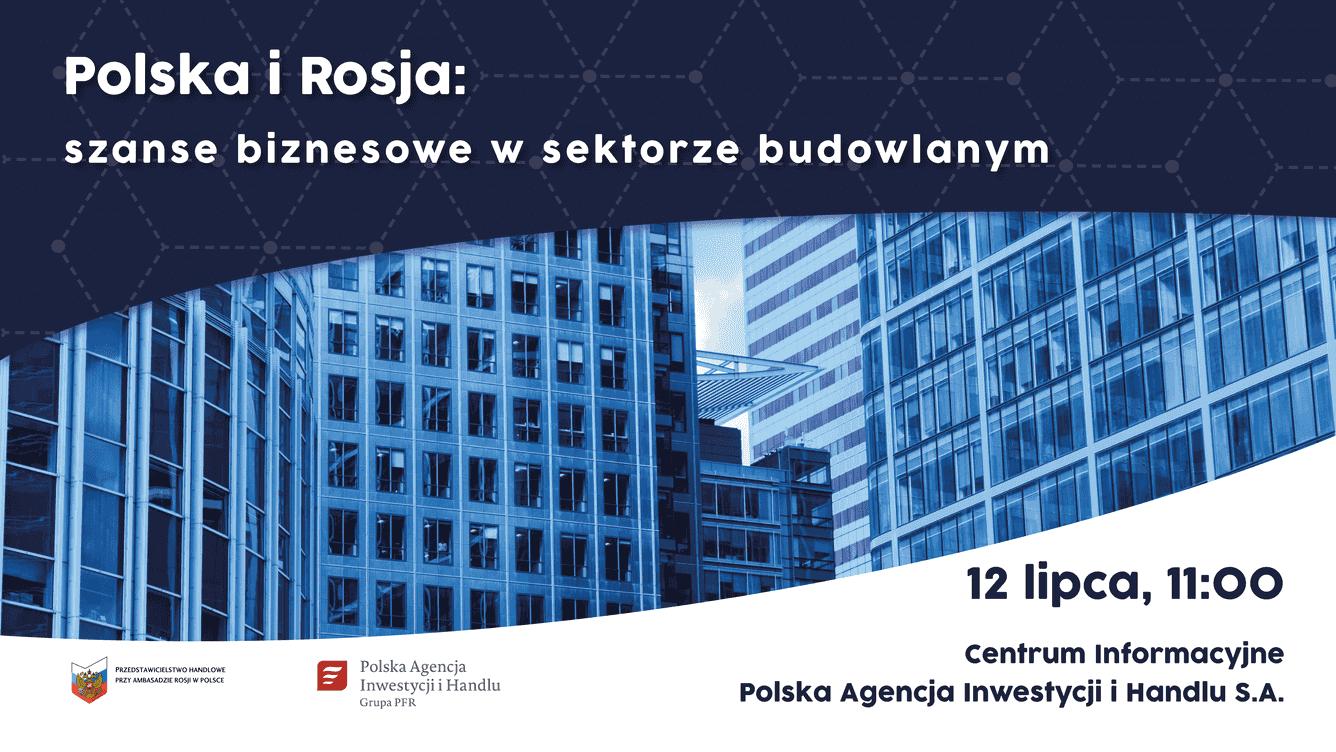 seminarium-polska-i-rosja-szanse-biznesowe-w-sektorze-budowlanym