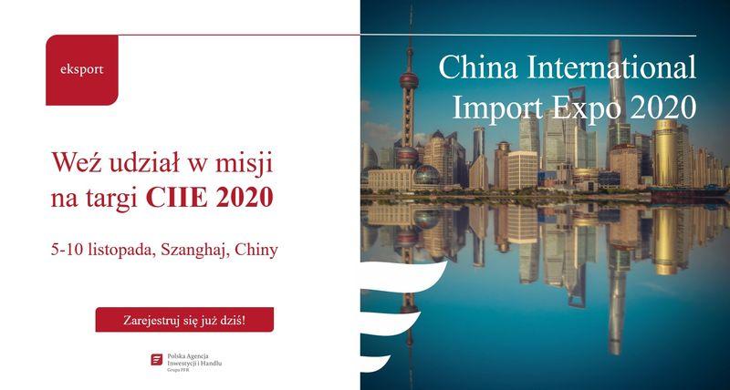 Weź udział w misji na targi CIIE 2020