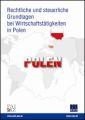Rechtliche und steuerliche Grundlagen bei Wirtschaftstätigkeiten in Polen